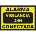 Cartel Alarma conectada - Vigilancia 24h - DIN-A4